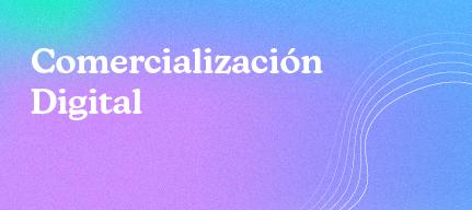 Comercialización Digital